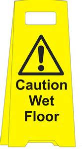 caution floor floor standing sign