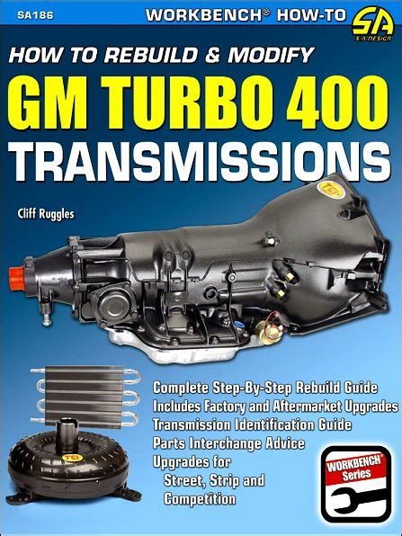 How To Rebuild And Modify Gm Turbo 400 Transmissions Cartech