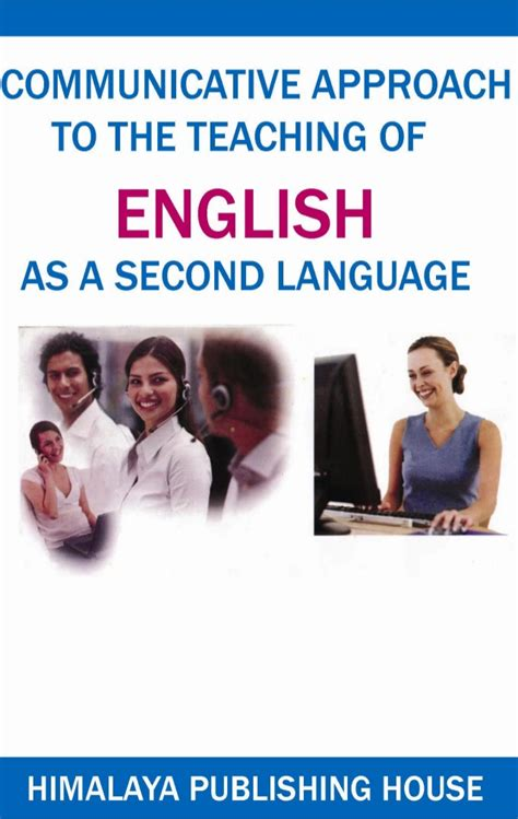 teach english as a communicative approach to the teaching of english as a second languag