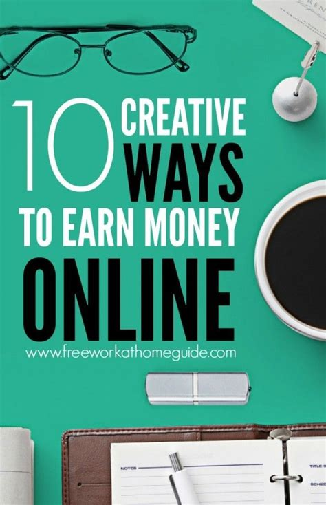 ways to make money with your creative business 10 creative ways to earn money creative interesting information and the net