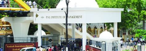 Part Time Mba Colleges In Coimbatore by Psg Institute Of Management Psgim Coimbatore