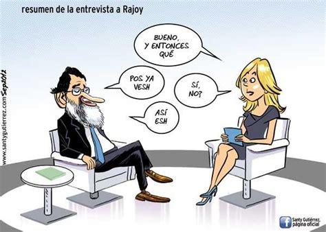 imagenes comicas rajoy la entrevista de rajoy en televisi 243 n espa 241 ola