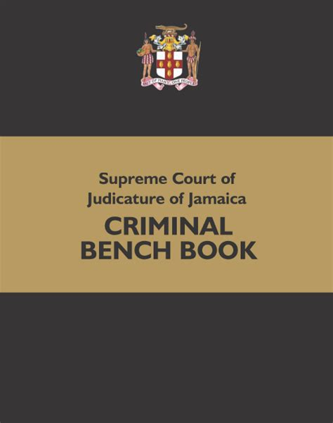 magistrates court bench book supreme court of judicature of jamaica criminal bench