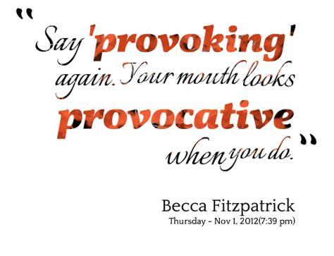 provocative quotes quotesgram