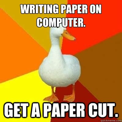 Memes About Writing Papers - memes about writing papers memes