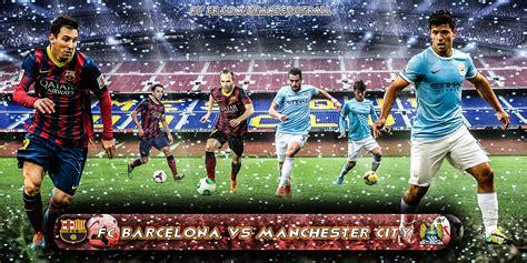 wallpaper barcelona vs manchester city new wallpaper of fc barcelona vs manchester city by