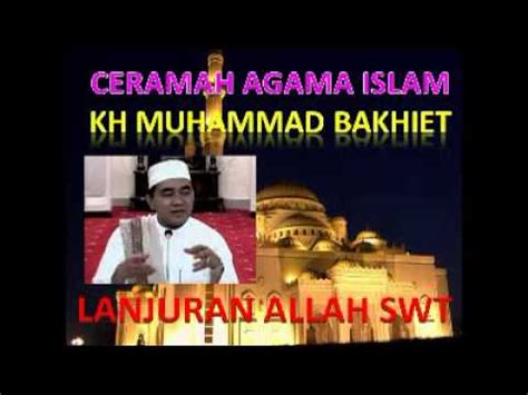 download mp3 ceramah guru bakhiet ceramah agama islam oleh kh muhammad bakhiet judul