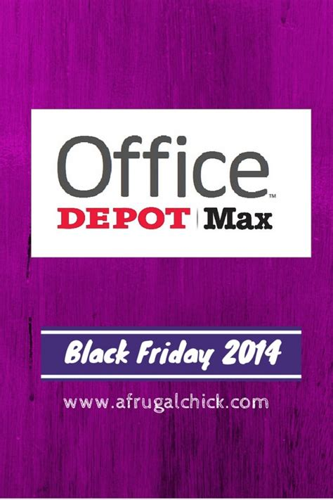 Post Office Open Black Friday by Black Friday 2014 Office Depot Max Sales