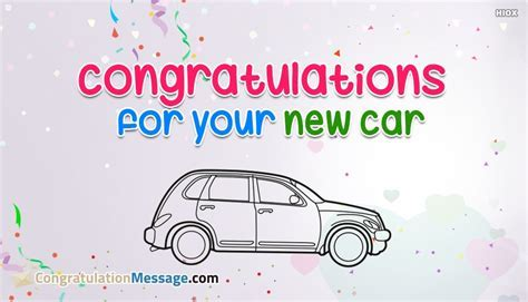 Congratulations For Your New Car @ CongratulationMessage.Com