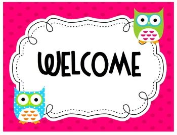 Owl Theme Welcome Sign By Ecdc Teacher Teachers Pay Teachers Welcome Sign Template