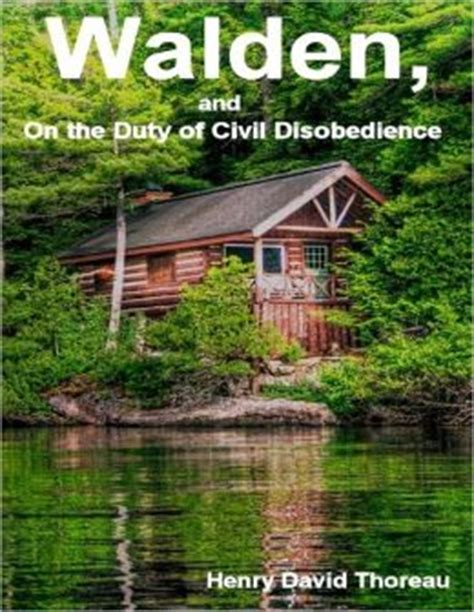 walden book chapters walden and on the duty of civil disobedience by henry