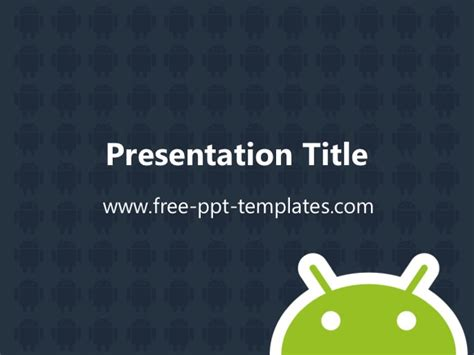 Android Ppt Template Android Powerpoint Template