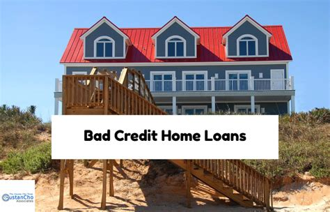 poor credit house loans qualifying for bad credit home loans with collections charge offs