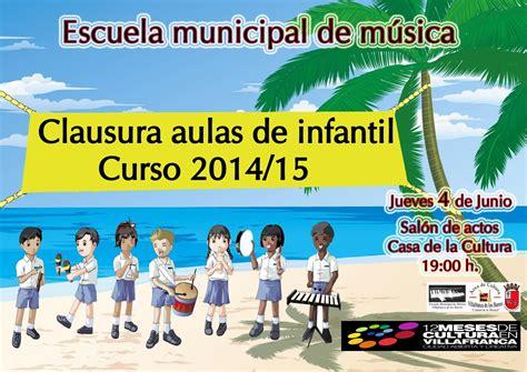 clausura de cursos atlas escuela municipal de m 250 sica villafranca clausura cursos