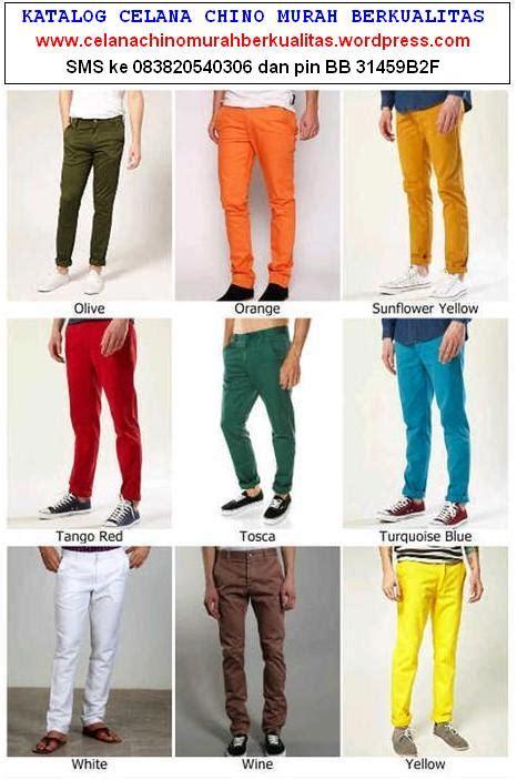 Harga Celana Chino Merk Ntf jual celana chino murah berkualitas koleksi celana chino