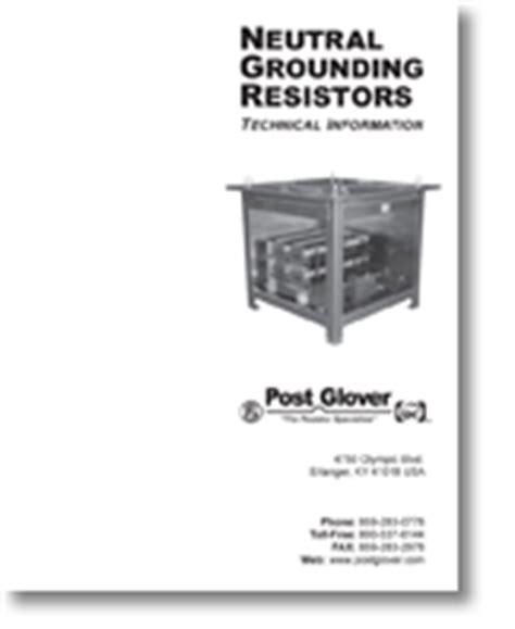 post grounding resistors neutral earthing resistor