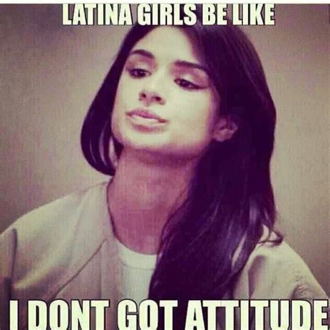 Chola Meme - latinas be like quotes quotesgram