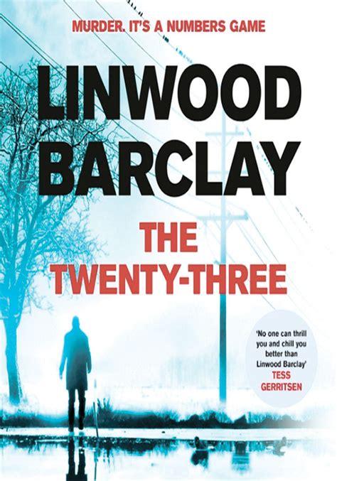 the twenty three promise falls the twenty three a novel by linwood barclay weekend