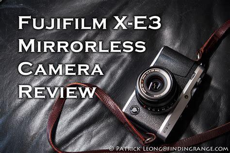mirrorless reviews fujifilm x e3 mirrorless review