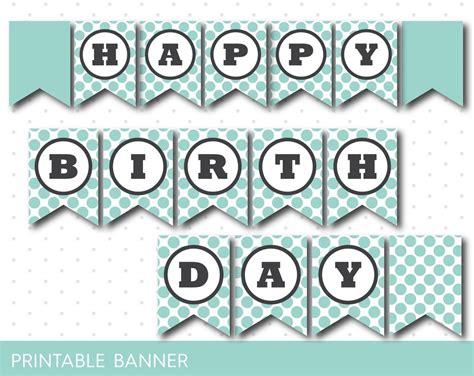 Banner Happy Birthday Polkadot by Mint Happy Birthday Banner Printable Polka Dot