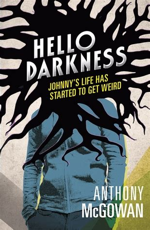 Novel Brown Hello Darkness hello darkness by anthony mcgowan reviews discussion bookclubs lists