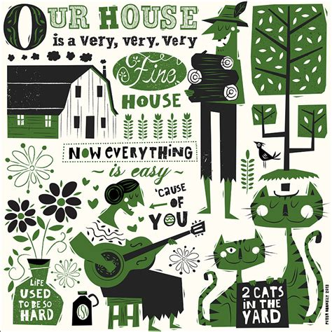 our house is a very fine house our house screen print on behance
