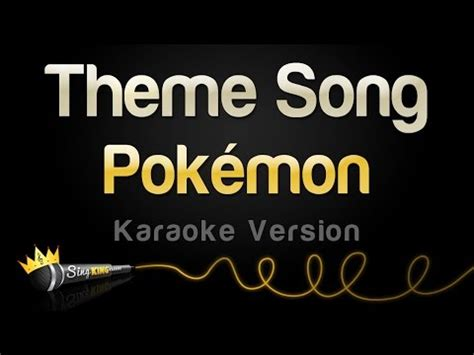 theme songs karaoke pokemon original theme song lyrics pokemon theme song