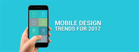 ui design trends for 2017 mobile ui design trends for 2017 carmatec qatar wll