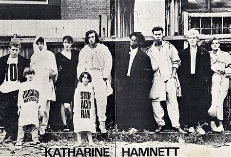 Katharine Hamnett On Fashion Industry by Ymc X Katharine Hamnett You Must Create Ymc