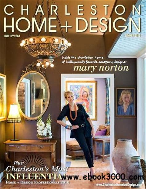 charleston home design magazine summer 2010 free
