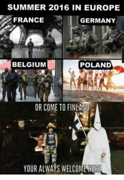 Belgium Meme - summer 2016 in europe france germany belgium poland or
