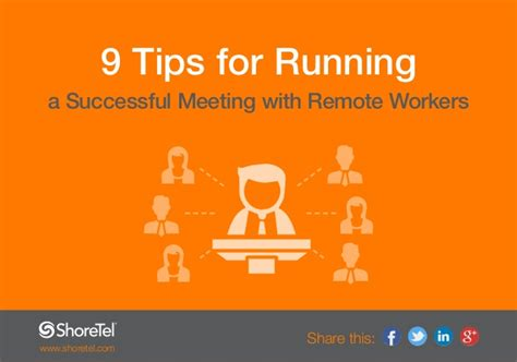 9 tips for running with 9 tips for running a successful meeting with remote workers