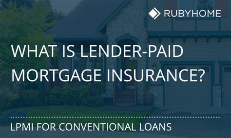 what is pmi on a house loan what is lender paid mortgage insurance lpmi rubyhome