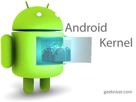 why custom kernel is for your android
