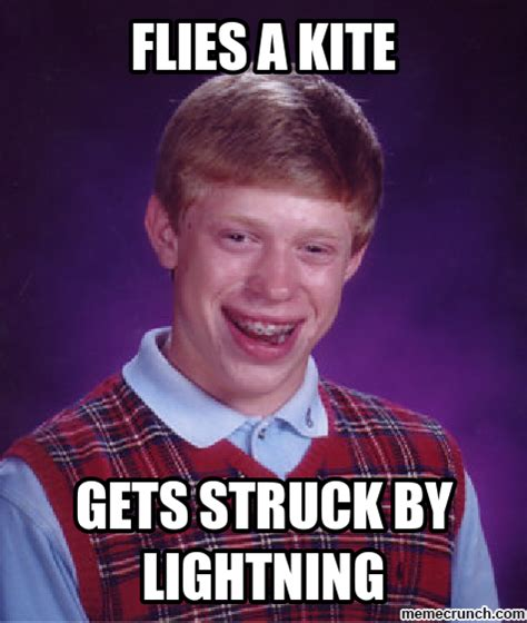 bad luck bad luck brian meme