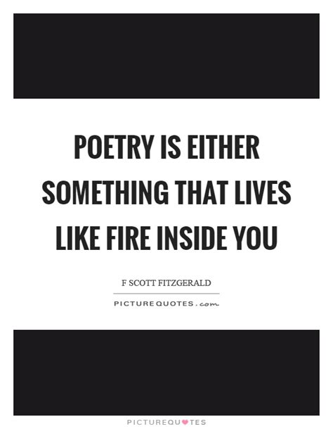 Fire Inside Quotes & Sayings | Fire Inside Picture Quotes