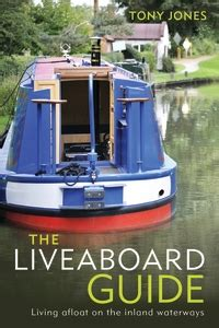 living on a boat guide a review of the liveaboard guide by tony jones living on
