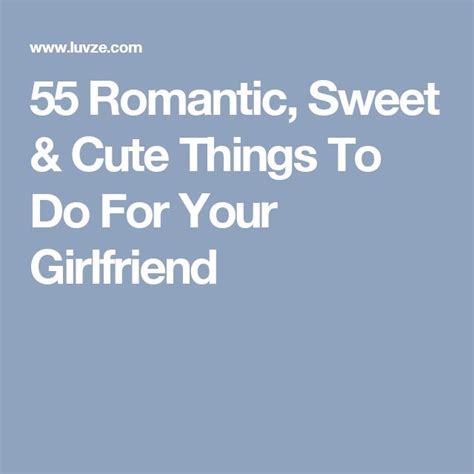 17 best ideas about things about girlfriends on pinterest