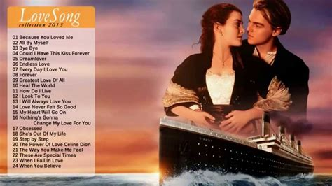 love songs romantic 2015 best love songs collection romantic songs 2015 english