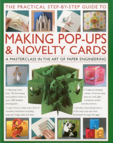 the practical step by step guide 0754820785 the practical step by step guide to making pop ups novelty cards a how to guide to the art of