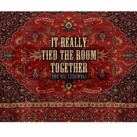 rug quotes the big lebowski rug quotes quotesgram
