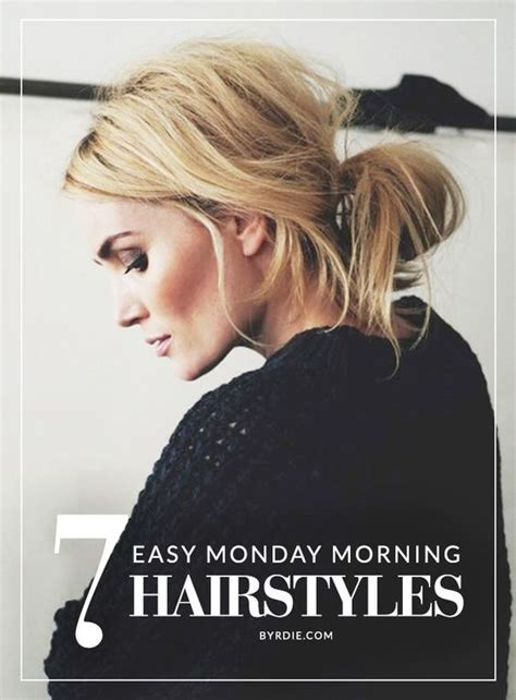 easy hairstyles to do in the morning for school 7 monday morning hairstyles that you can do in 5