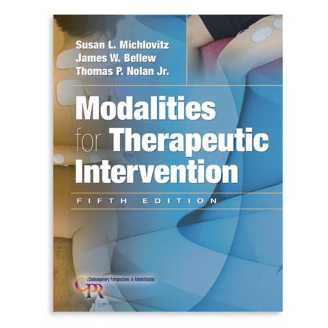 therapeutic modalities in rehabilitation fifth edition books book modalities for therapeutic intervention 5th