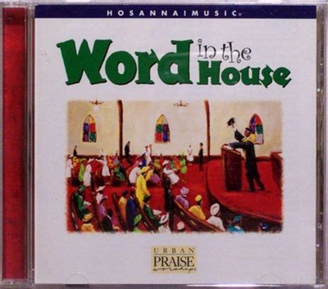 1998 house music 1998 hosanna music word in the house urban praise worship cd christian oop
