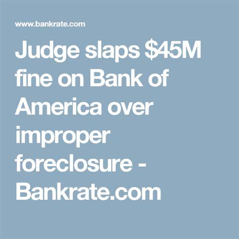 finance bank of america judge slaps 45m on bank of america improper