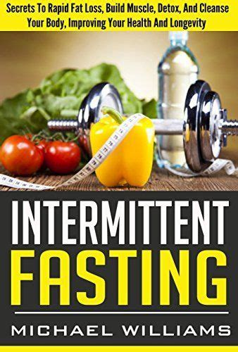 Detoxing While Intermittent Fasting by Intermittent Fasting Secrets To Rapid Loss Build