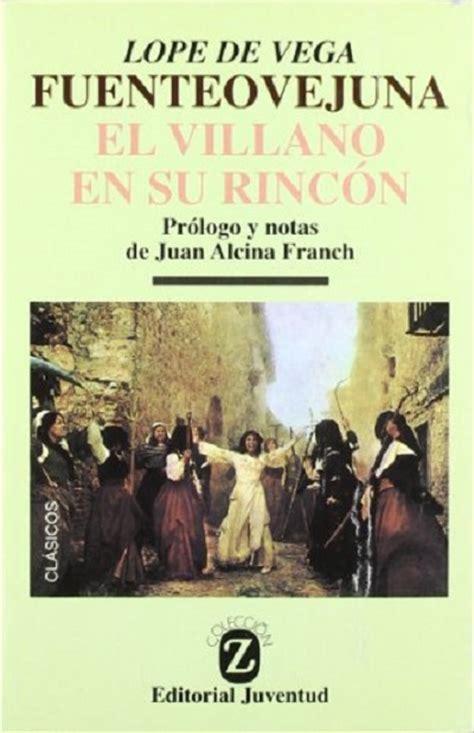 libro fuente ovejuna drama classics dramas hist 243 ricos notables de lope de vega gt poemas del alma