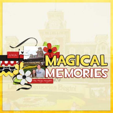 magical memories avoiding disney letdown magical memories mousescrappers disney scrapbooking