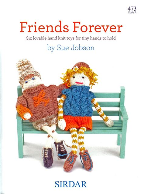 Sirdar Forever Friends 473 Knitting Pattern Book Knit