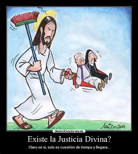 imagenes de dios hará justicia existe la justicia divina desmotivaciones